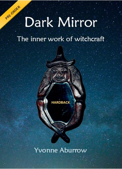 Dark Mirror – the inner work of witchcraft (Hardback)
