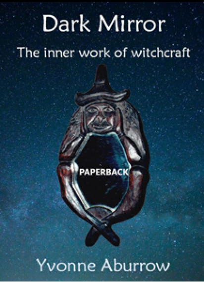 Dark Mirror – the inner work of witchcraft (Paperback) 2nd Edition