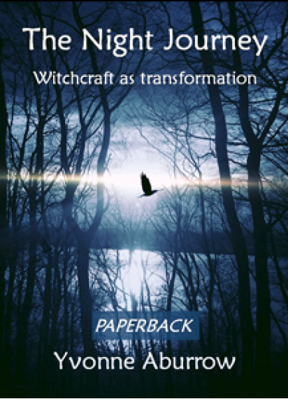 The Night Journey - Witchcraft as transformation (Paperback) 2nd Edition