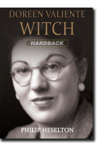 Doreen Valiente Witch by Philip Heselton (Hardback)