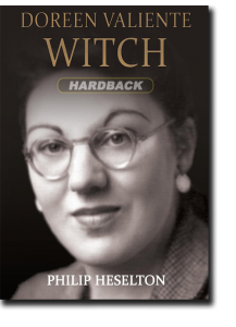 Doreen Valiente Witch by Philip Heselton (Hardback)