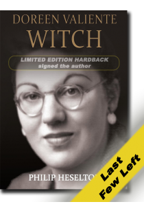 Doreen Valiente Witch by Philip Heselton (Hardback) (Limited Edition signed by the author)