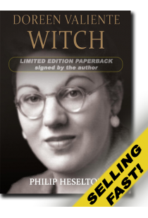 Doreen Valiente Witch by Philip Heselton (Paperback) (Limited Edition signed by the author)