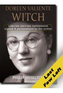 Doreen Valiente Witch by Philip Heselton (Paperback) (Limited Edition personalised & signed by the author)