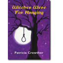 Witches Were For Hanging by Patricia Crowther