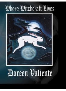 Where Witchcraft Lives - Doreen Valiente (Hardback - Ltd. Edition)