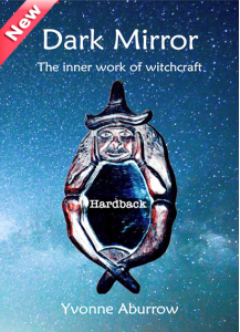 Dark Mirror – the inner work of witchcraft (Hardback) 2nd Edition