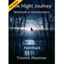 The Night Journey - Witchcraft as transformation (Hardback) 2nd Edition